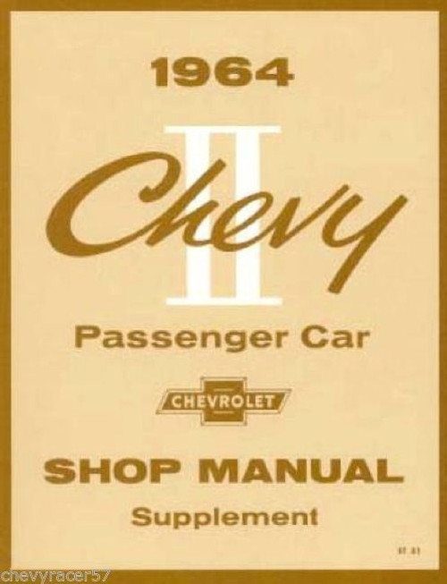 64 CHEVY II NOVA SUPPLEMENT SHOP MANUAL GUIDE BOOK