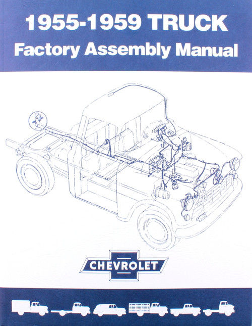 55 56 57 58 59 Chevy & GMC TRUCK Factory Assembly Manual Book