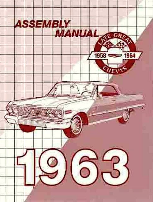 63 1963 chevy impala factory assembly manual i 5 classic chevy rh i5chevy com 1962 impala assembly manual 1963 chevrolet impala assembly manual