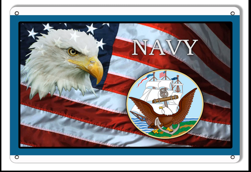 """U.S. NAVY TRIBUTE FLAG WITH EAGLE""  METAL  SIGN"