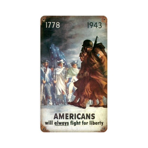 """""""AMERICANS  WILL ALWAYS FIGHT FOR LIBERTY""""  METAL SIGN"""