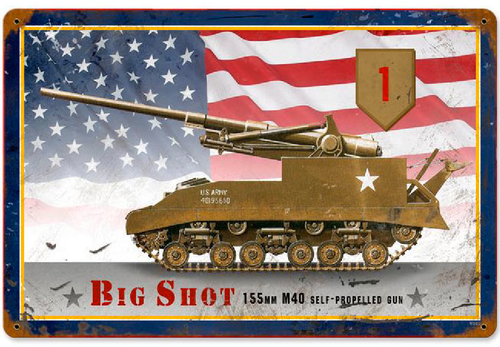 """M40  BIG SHOT""  METAL SIGN"