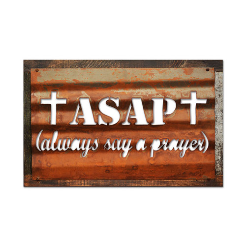 """ASAP""-- Always Say a Prayer -- Vintage Metal Sign"