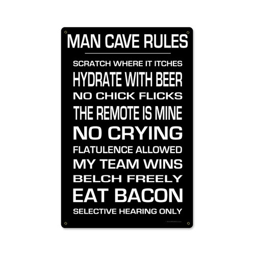 """MAN  CAVE  RULES""  METAL  SIGN"