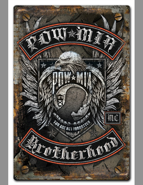 """""""POW  MIA  BROTHERHOOD"""" METAL SIGN"""