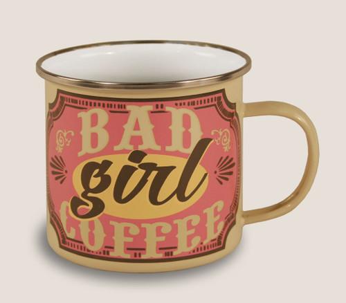 """""""BAD  GIRL  COFFEE""""  ENAMEL MUG"""