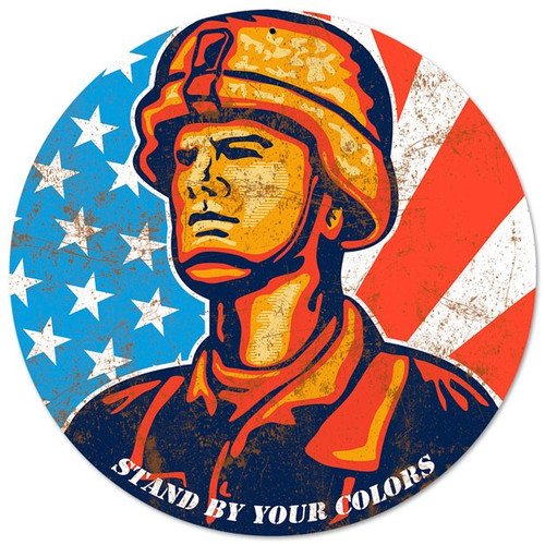 """STAND BY YOUR COLORS USA""  METAL  SIGN"