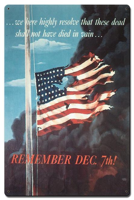 """""""REMEMBER  DECEMBER  7th """"  METAL  SIGN"""