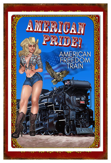 """AMERICAN PRIDE FREEDOM TRAIN""  METAL SIGN"