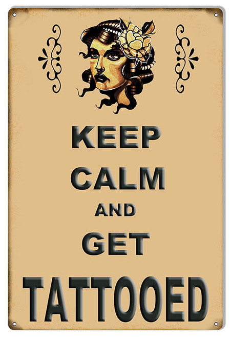 """""""KEEP CALM AND GET TATTOOED""""  METAL SIGN"""