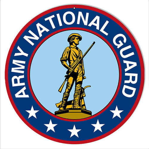 """ARMY NATIONAL GUARD"" MILITARY  ROUND METAL SIGN"