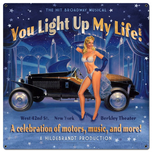 """YOU  LIGHT  UP  MY  LIFE!""  METAL SIGN"