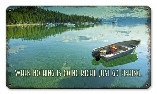 """JUST  GO  FISHING""  METAL  SIGN"
