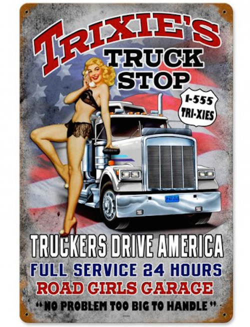"""TRIXIE'S  TRUCK  STOP""  METAL  SIGN"