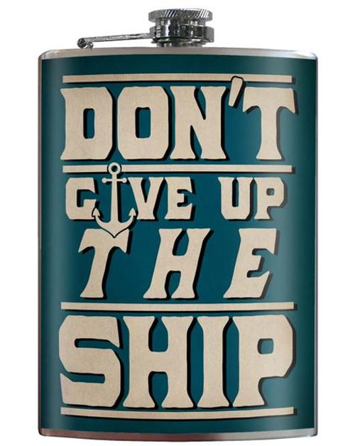 """DON'T  GIVE  UP  THE SHIP""  FLASK"