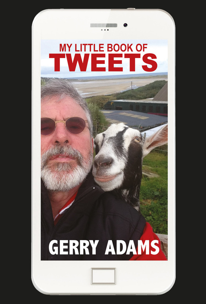 My Little Book of Tweets  by Gerry Adams
