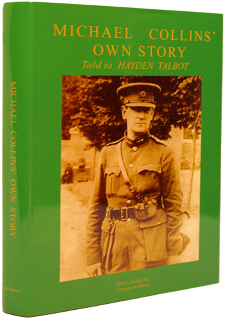 Michael Collins' Own Story. Told to Hayden Talbot (Rare Books)