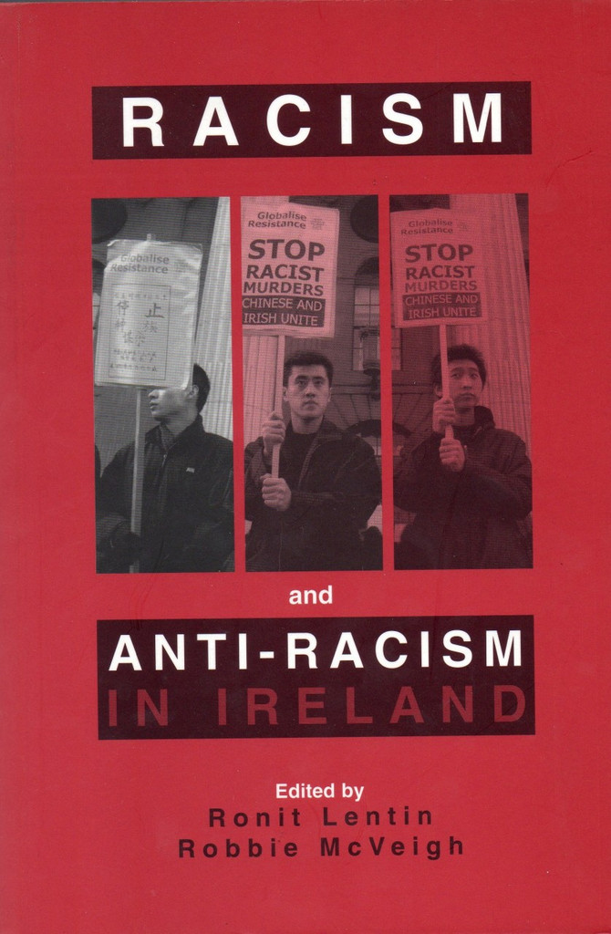 Racism and Anti-Racism in Ireland