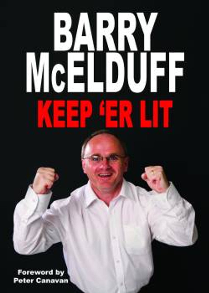 Barry McElduff - Keep 'Er Lit