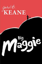 Big Maggie-John B. Keane