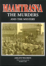 Maamtrasna: The Murders and the Mystery