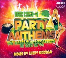 IRISH PARTY ANTHEMS - THE MASSIVE HITS COLLECTION 4 CD SET