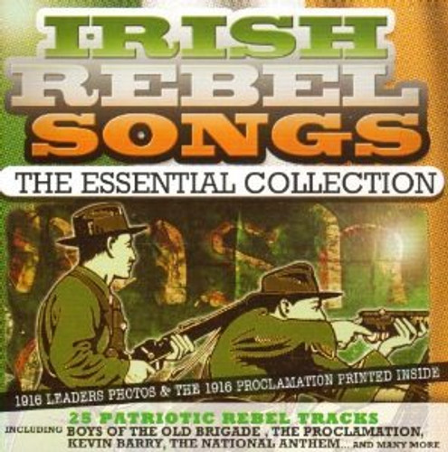 Irish Rebel Songs The Essential Collection (25 Tracks) CD