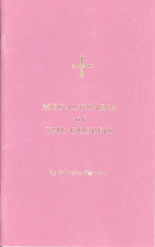 MEGALYNARIA OF THE GOSPELS