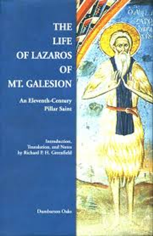 THE LIFE OF LAZAROS OF MT. GALESION