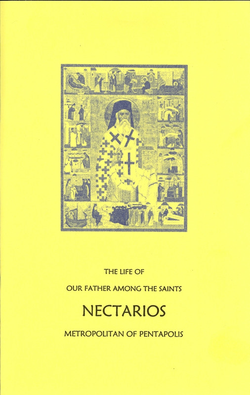THE LIFE OF OUR FATHER AMONG THE SAINTS NECTARIOS OF PENTAPOLIS