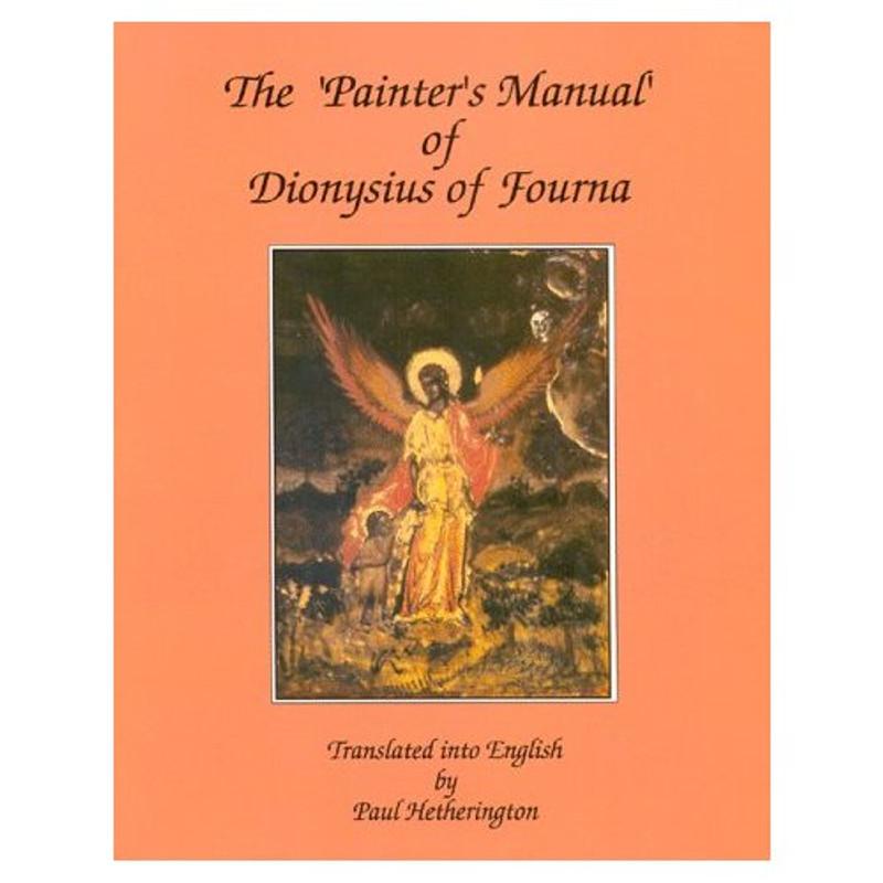 Painter's Manual of Dionysius of Fourna