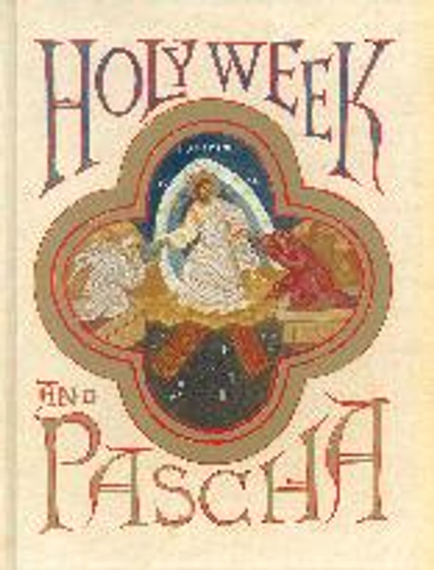 HOLY WEEK AND PASCHA (hardcover)