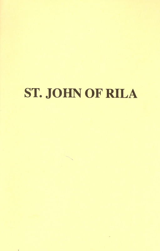THE LIFE AND TESTAMENT OF ST. JOHN OF RILA