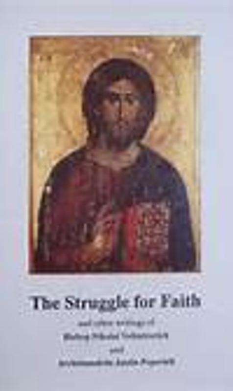 THE STRUGGLE FOR FAITH