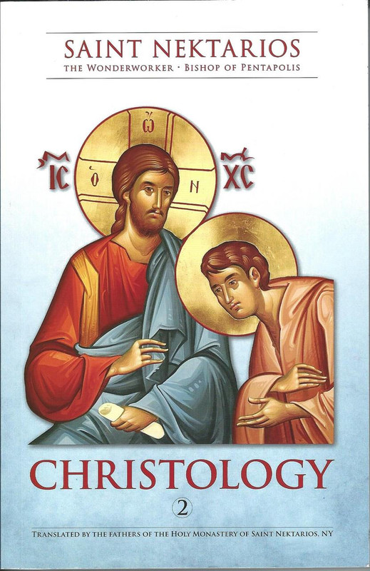 CHRISTOLOGY (by St. Nectarios)