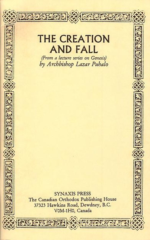 THE CREATION AND FALL (First Edition)