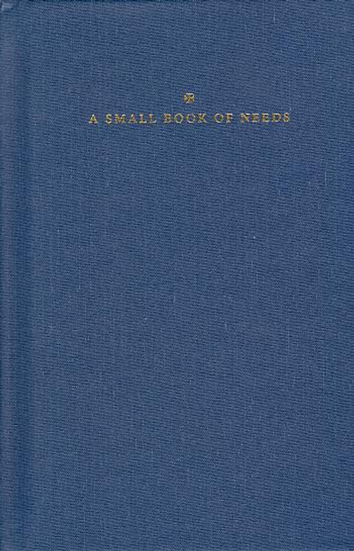 SMALL BOOK OF NEEDS