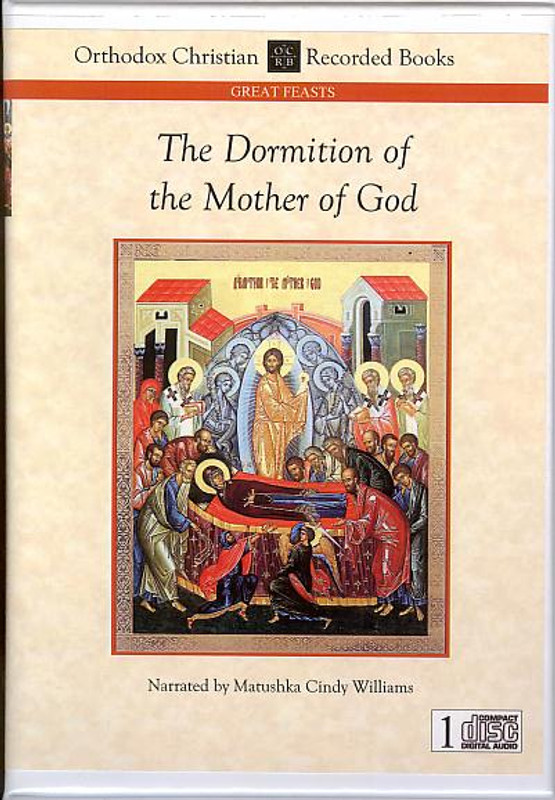 THE DORMITION OF THE MOTHER OF GOD (Narrated CD)