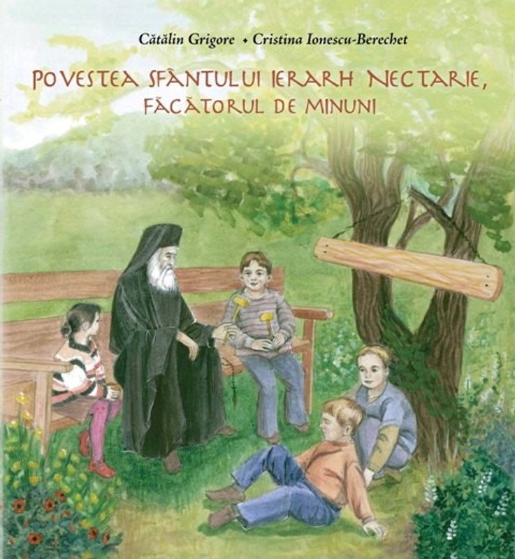 THE STORY OF THE HOLY HIERARCH NECTARIOS, THE WONDERWORKER (Romanian language version)