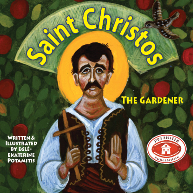 ST. CHRISTOS THE GARDENER, No. 16 (From the Paterikon for Kids Set 13-20)