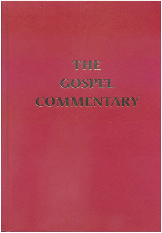 THE GOSPEL COMMENTARY