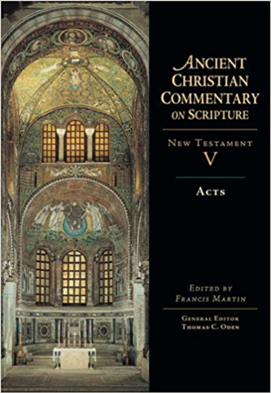 ACTS (Vol. 5) Ancient Christian Commentary on Scripture Series