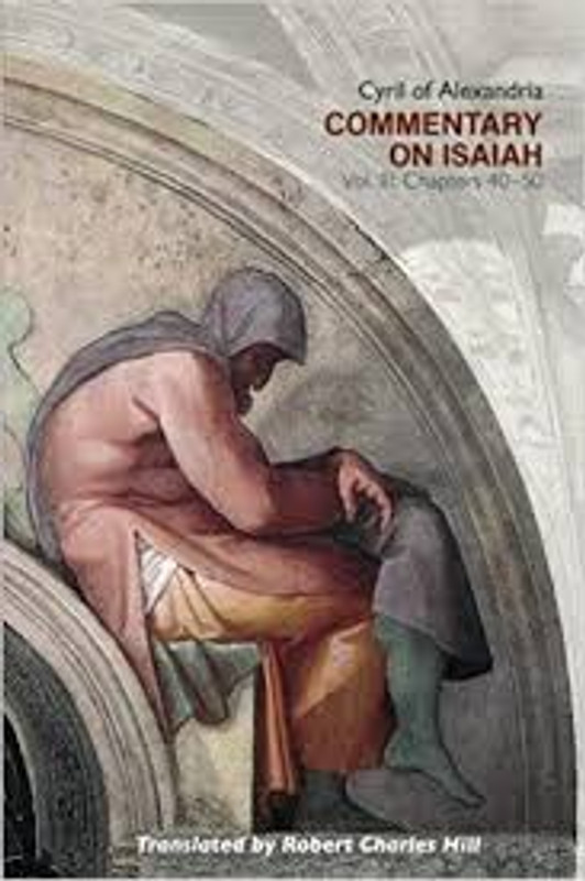 COMMENTARY ON ISAIAH, VOL. 3 (Chapters 40-50)