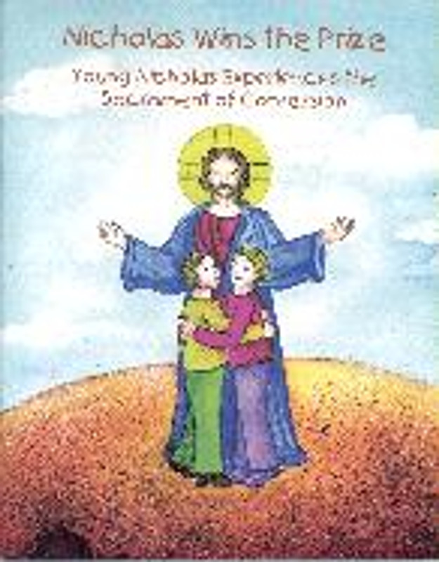 NICHOLAS WINS THE PRIZE: Young Nicholas Experiences the Sacrament of Confession