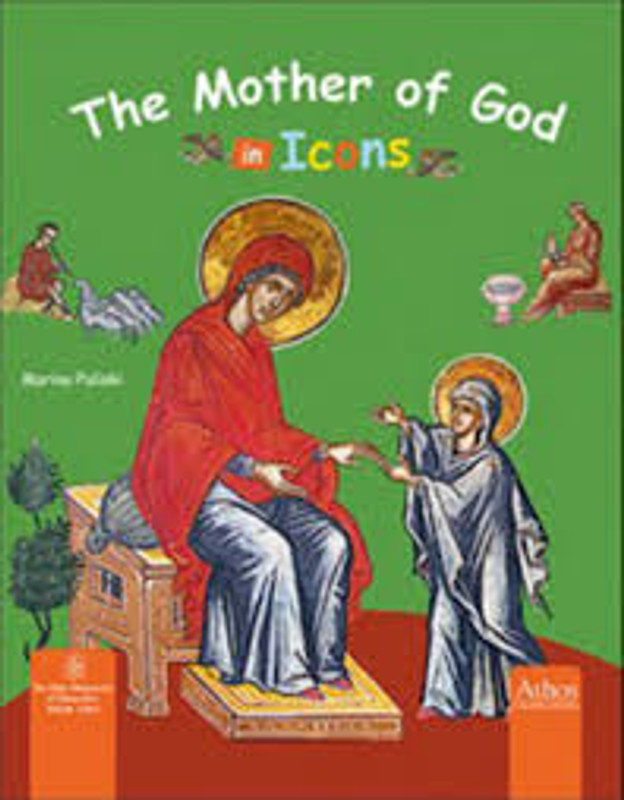 THE MOTHER OF GOD IN ICONS