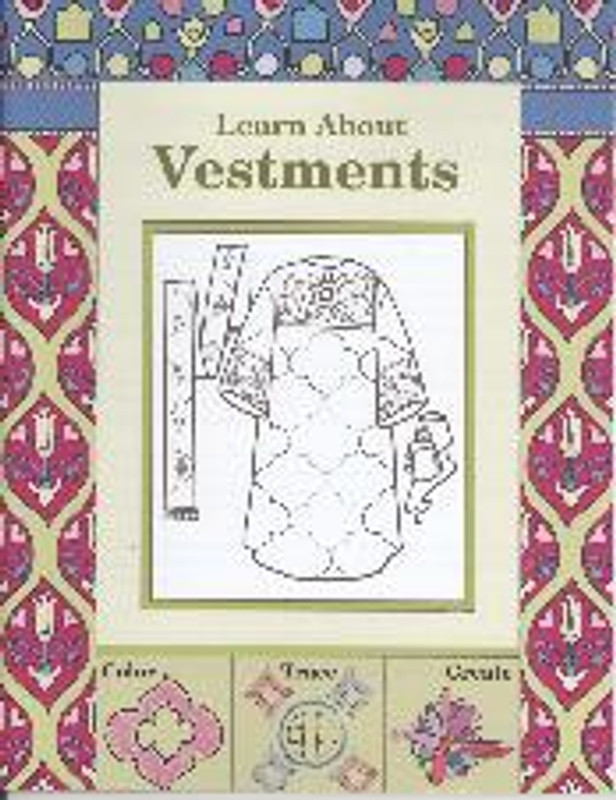 LEARN ABOUT VESTMENTS