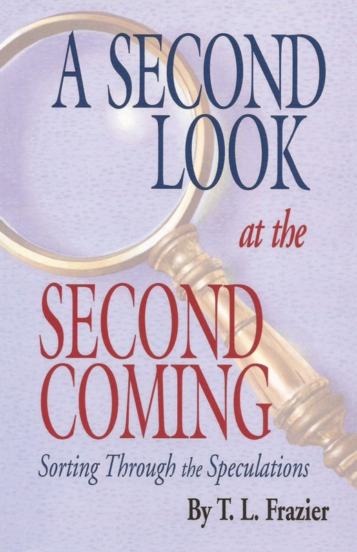 A SECOND LOOK AT THE SECOND COMING