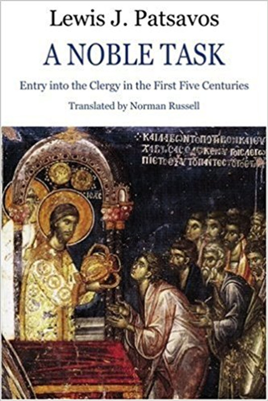 A NOBLE TASK: Entry into the Clergy in the First Five Centuries