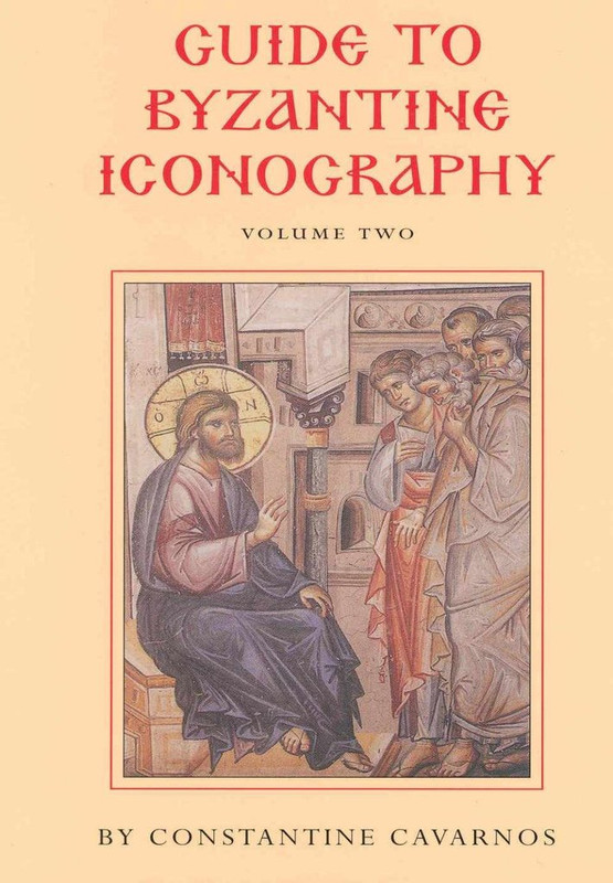 GUIDE TO BYZANTINE ICONOGRAPHY, Volume 2