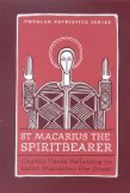 ST. Macarius the Spiritbearer